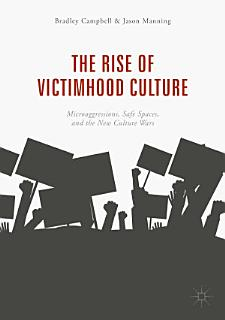 The Rise of Victimhood Culture Book