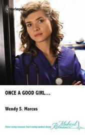 Once a Good Girl...