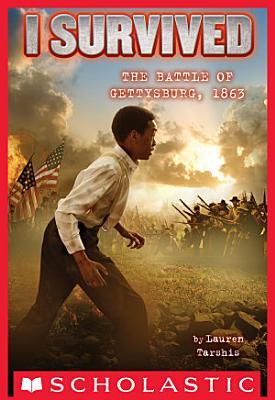 I Survived the Battle of Gettysburg  1863  I Survived  7