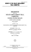 Report of the Senate Impeachment Trial Committee  September 10 and 15  1986  Meetings on pretrial motions  September 15  16  17  18  and 19  1986  Testimony of witnesses PDF