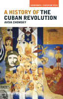 A History of the Cuban Revolution PDF