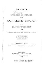 Reports of Cases Argued and Determined in the Supreme Court of the State of Wisconsin: Volume 41