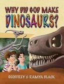 Why Did God Make Dinosaurs  PDF