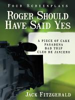 Roger Should Have Said Yes