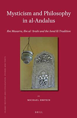 Mysticism and Philosophy in al Andalus PDF