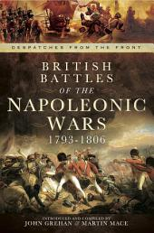 British Battles of the Napoleonic Wars 1793-1806: Despatched from the Front