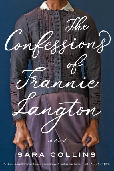 Download The Confessions of Frannie Langton Book