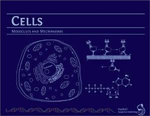 Cells  Molecules and Mechanisms