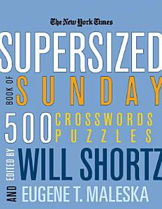 The New York Times Supersized Book of Sunday Crosswords PDF