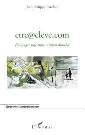 Être@eleve.com: Envisager une transmission durable