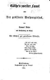 Göthe's zweiter Faust, oder, Der geöffnete Walpurgisaack