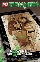 Marvel Now! PB Iron Man 3: Die Wahrheit ber Tony Stark Teil 2 (von 2)