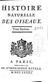 Histoire naturelle des oiseaux: tome seizième