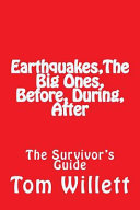 Download Earthquake the Big One  Before  During  After Book