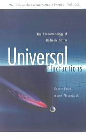 Universal Fluctuations: The Phenomenology of Hadronic Matter