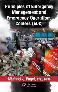 Principles of Emergency Management and Emergency Operations Centers  EOC  Book