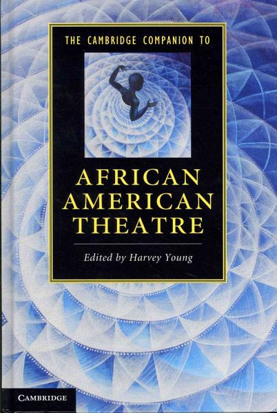 Download The Cambridge Companion to African American Theatre Book