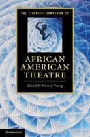 The Cambridge Companion to African American Theatre PDF