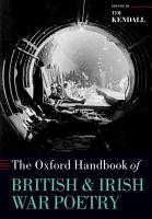 The Oxford Handbook of British and Irish War Poetry PDF