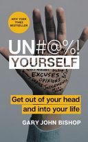 Un#@%! Yourself