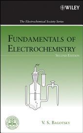 Fundamentals of Electrochemistry: Edition 2