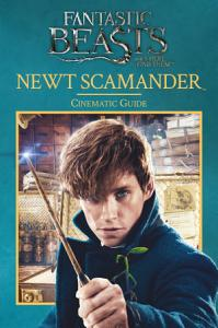 Fantastic Beasts and Where to Find Them  Cinematic Guide  Newt Scamander Book