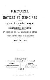 Recueil des notices et mémoires de la Société archéologique, historique, et géographique du département de Constantine: Volumes39à40