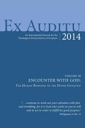 Ex Auditu - Volume 30: An International Journal for the Theological Interpretation of Scripture