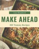 365 Yummy Make Ahead Recipes Book PDF