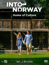 Into Norway: Home of Culture