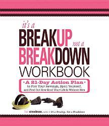 It s a Breakup  Not a Breakdown Workbook PDF