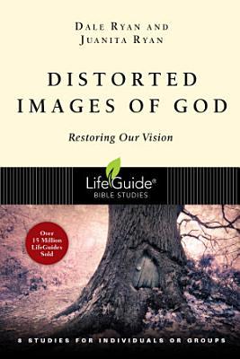 Distorted Images of God PDF