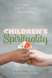 Children   s Spirituality  Second Edition PDF