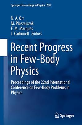 Recent Progress in Few Body Physics
