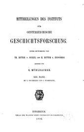 Mittheilungen des Instituts für Oesterreichische Geschichtsforschung: Band 13