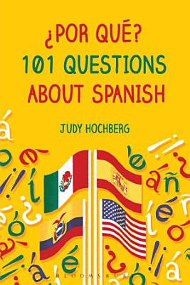Por qu    101 Questions About Spanish PDF