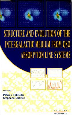 Structure and Evolution of the Intergalactic Medium from QSO Absorption Line Systems PDF