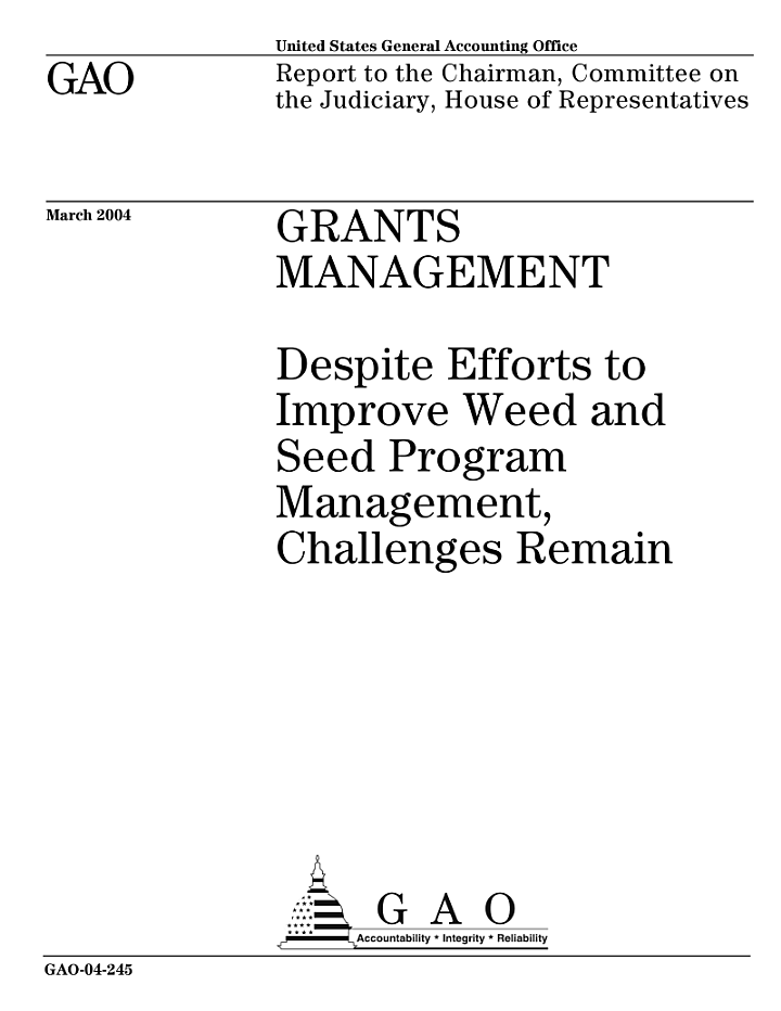 Grants management despite efforts to improve Weed and Seed program management, challenges remain.