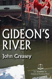 Gideon's River: (Writing as JJ Marric)