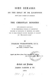 Some remarks on the essay by dr. Lightfoot ... on The Christian ministry