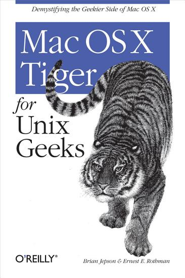Mac OS X Tiger for Unix Geeks PDF
