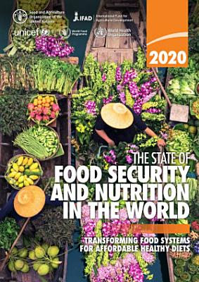 The State of Food Security and Nutrition in the World 2020 PDF