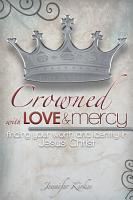 Crowned with Love and Mercy PDF