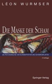 Die Maske der Scham: Die Psychoanalyse von Schamaffekten und Schamkonflikten, Ausgabe 2