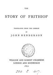 The story of Frithiof, tr. by J. Henderson