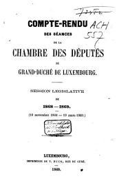 Compte-rendu des séances de la Chambre des Députés du Grand-Duché de Luxembourg: Session ordinaire, Volume1
