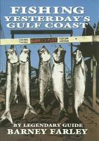 Fishing Yesterday s Gulf Coast PDF