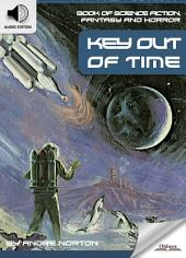 Book of Science Fiction, Fantasy and Horror: Key Out of Time - AUDIO EDITION OF MYSTERY AND IMAGINATION