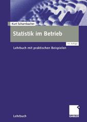 Statistik im Betrieb: Lehrbuch mit praktischen Beispielen, Ausgabe 14