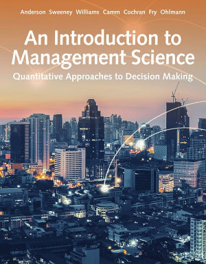 An Introduction to Management Science  Quantitative Approach